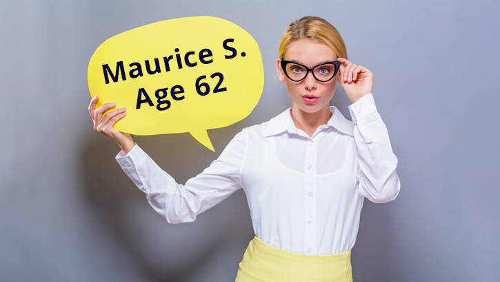 "Young woman with speech bubble that reads, ""Maurice S. Age 62."""